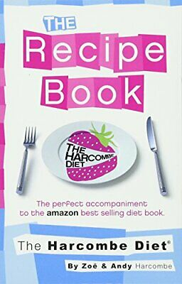 The Harcombe Diet: The Recipe Book By Harcombe, Zoe Paperback Book The Cheap • 4.41£