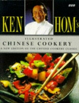 Ken Hom's Illustrated Chinese Cookery By Hom, Ken Paperback Book The Cheap Fast • 5.99£