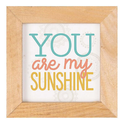 You Are My Sunshine Natural Brown 5 X 5 Pine Wood Decorative Framed Art Plaque • 12.81£