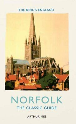£9.99 • Buy The King's England, Norfolk: The Classic Guide By Arthur Mee Book The Cheap Fast