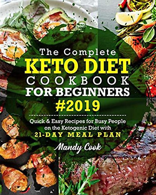 $1.99 • Buy The Complete Keto Diet Cookbook For Beginners 2019 By Mandy Cook [E-ß00K, PÐF]
