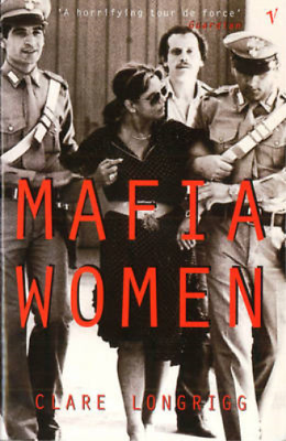Mafia Women (PAPERBACK), Clare Longrigg, Used; Good Book • 3.93£