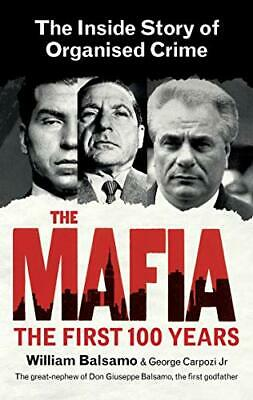 £9.99 • Buy The Mafia: The Inside Story Of Organised Crime By Balsamo, William Book The