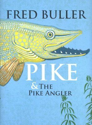 £33.99 • Buy Pike And The Pike Angler By Fred Buller Hardback Book The Cheap Fast Free Post