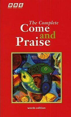The Complete Come And Praise Words Edition Lyrics Only Book Paperback Book The • 8.11£