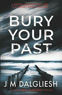 £7.99 • Buy Bury Your Past (Hidden Norfolk) By Dalgliesh, J M Book The Cheap Fast Free Post