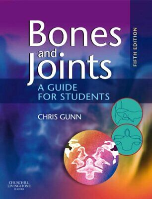 Bones And Joints: A Guide For Students-Chris Gunn, 9780443102769 • 21.95£