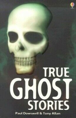 True Ghost Stories (True Adventure Stories) By Tony Allan Book The Cheap Fast • 5.99£