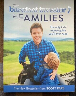 AU18 • Buy BAREFOOT INVESTOR FOR FAMILIES By Scott Pape
