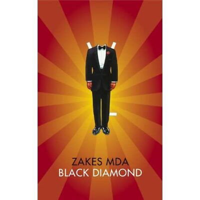 Black Diamond (The Africa List) - HardBack NEW Zakes Mda(Autho 2014-11-11 • 21.36£