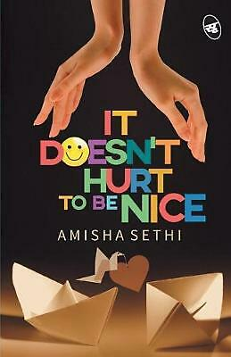 $ CDN22.32 • Buy It Doesn't Hurt To Be Nice By Amisha Sethi Free Shipping!
