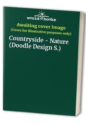 Countryside - Nature (Doodle Design S.) Paperback Book The Cheap Fast Free Post • 5.99£