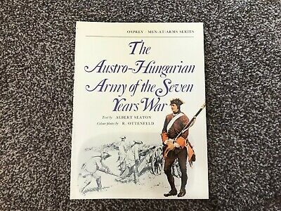 Osprey Men-at-Arms - The Austro-Hungarian Army Of The Seven Years War • 7.50£