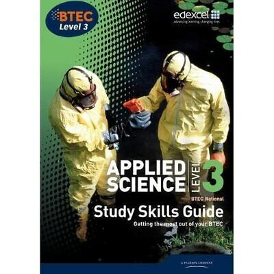 £21.79 • Buy Applied Science, BTEC National: Level 3, Study Skills G - Paperback NEW Be The F
