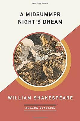 A Midsummer Nights Dream (AmazonClassics Edition), Shakespeare, William, Used; G • 5.06£
