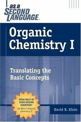 $6.70 • Buy Organic Chemistry I As A Second Language: Translating The Basic Concepts , Klein