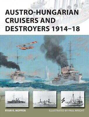 Austro Hungarian Cruisers & Destroyers • 9.93£