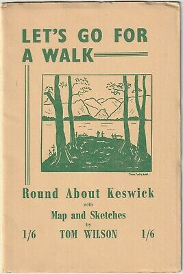 KESWICK Walks Round About By Tom Wilson 1950s Photographs & Sketches History • 5.95£