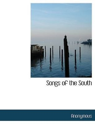 £16.87 • Buy Songs Of The South: By Anonymous