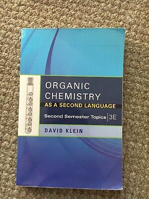 $8.40 • Buy Klein: Organic Chemistry As A Second Language; Second Semester Topics 3ed.