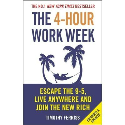 AU24.55 • Buy The 4-Hour Work Week: Escape The 9-5, Live Anywhere And - Paperback NEW Ferriss,