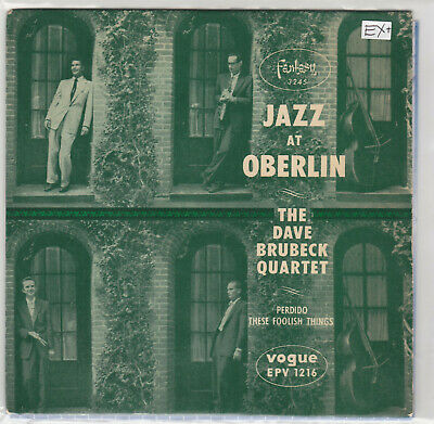 The Dave Brubeck Quartet :  Jazz At Oberlin .Vogue EPV 1216. 1957. EXCELLENT+ • 4.95£
