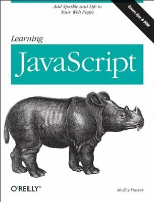 Learning JavaScript By Shelley Powers Paperback Book The Cheap Fast Free Post • 5.99£