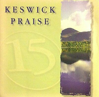 Various - Keswick Praise 15 - Various CD NUVG The Fast Free Shipping • 7.50£