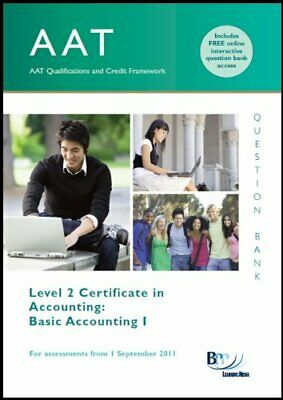 AAT - Basic Accounting 1: Question Bank By BPP Learning Media Ltd Paperback The • 32.99£