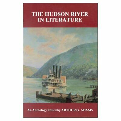 AU51.68 • Buy The Hudson River In Literature : An Anthology - Paperback NEW Arthur G. Adams 19