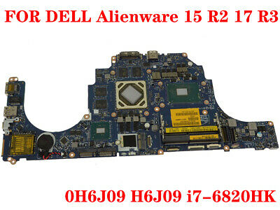 $ CDN706.91 • Buy FOR DELL Alienware 15 R2 17 R3 Laptop Motherboard H6J09 I7-6820HK 100% Test Work