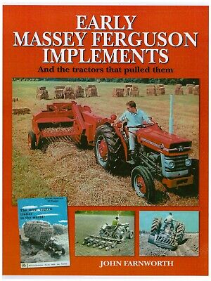 AU55.08 • Buy Book EARLY MASSEY FERGUSON IMPLEMENTS & THE TRACTORS THAT PULLED THEM Farnworth