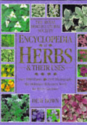Royal Horticultural Society Encyclopedia Of Herbs And Their Uses (RHS), Bown, De • 3.28£