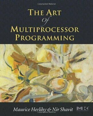 The Art Of Multiprocessor Programming, By Nir Shavit Paperback Book The Cheap • 42.99£