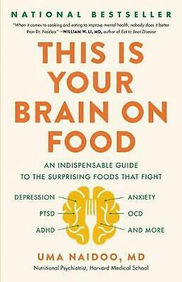 $22.78 • Buy This Is Your Brain On Food: An Indispensable Guide To The Surprising Foods That