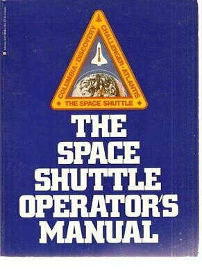 The Space Shuttle Operator's Manual By Kerry Mark Joels Book The Cheap Fast Free • 24.99£