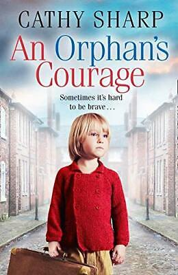 An Orphan�s Courage, Sharp, Cathy, Used; Good Book • 3.28£