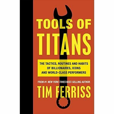 AU29.76 • Buy Tools Of Titans: The Tactics, Routines, And Habits Of B - Paperback NEW Ferriss,