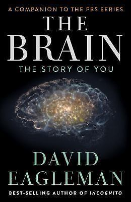 $7.61 • Buy The Brain: The Story Of You Hardcover David Eagleman