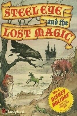 Steeleye And The Lost Magic By Jason Kingsley Hardback Book The Cheap Fast Free • 5.49£