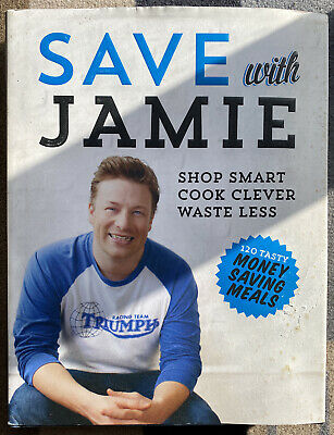 AU19.99 • Buy Save With Jamie: Shop Smart, Cook Clever, Waste Less By Jamie Oliver (Hardback,