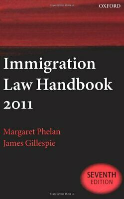 Immigration Law Handbook 2011 By Gillespie, James Paperback Book The Cheap Fast • 5.99£