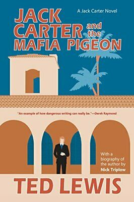 Jack Carter And The Mafia Pigeon (Jack Carter Novels) By Ted Lewis Book The • 22.99£