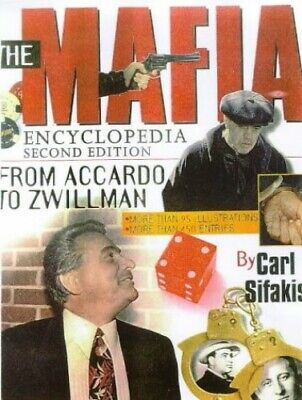 The Mafia Encyclopedia By Sifakis, Carl Paperback Book The Cheap Fast Free Post • 19.99£