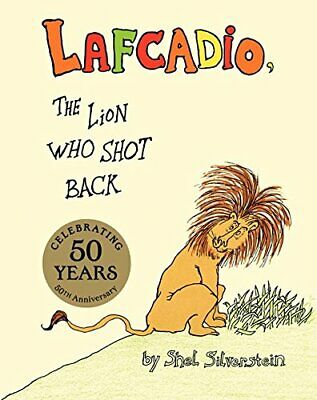 The Uncle Shelby's Story Of Lafcadio, The Lion ... By Silverstein, Shel Hardback • 7.99£