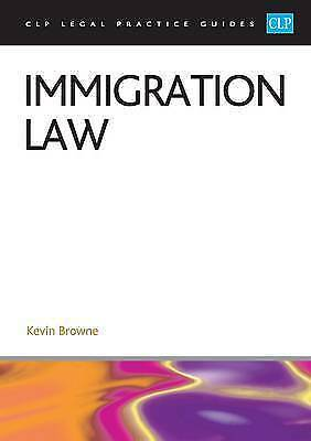 Immigration Law 2016 (CLP Legal Practice Guides) By Browne, K. • 6£