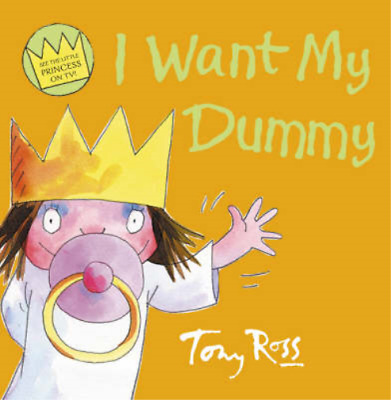 Little Princess - I Want My Dummy, Tony Ross, Used; Good Book • 3.34£