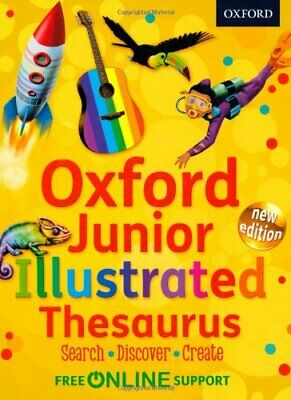 Oxford Junior Illustrated Thesaurus By Oxford Dictionaries Book The Cheap Fast • 15.99£