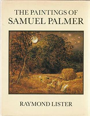 The Paintings Of Samuel Palmer By Lister, Raymond. Hardback Book The Cheap Fast • 26.99£