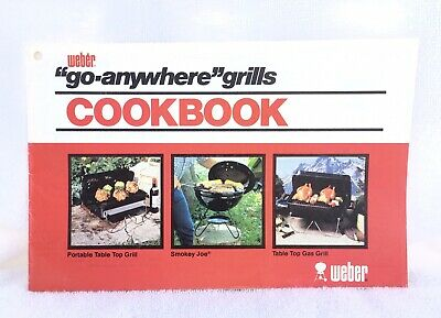 "$ CDN18.80 • Buy Vintage 1981 Weber ""Go Anywhere"" Grills Cookbook 20+ Pages Table Top Smokey Joe"